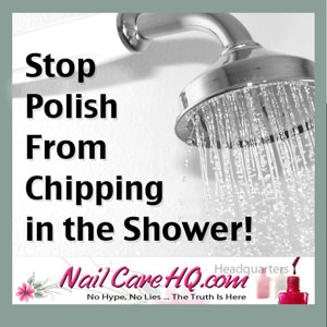 Stop Chipping Nails In the Shower
