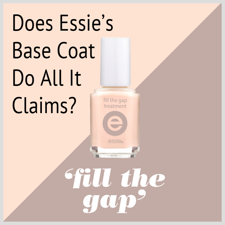 Essie Base Coat - Fill the Gap - Are the Claims True? - NailCareHQ.com