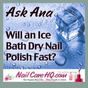 Image Will and Ice Bath Dry Polish Fast How to dry nail polish fast