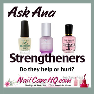 Ask Ana: Nail Strengtheners, OPI Nail Envy, Duri Rejuvacote, and Nailtiques.