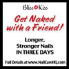 Bliss Kiss Get Naked Sale and Challenge