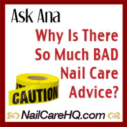 nailcarehq.com why is there so much bad nail advice?