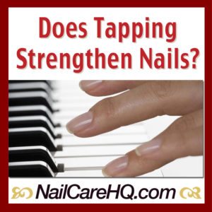 strengthen-nails-tapping-nail-care-hq