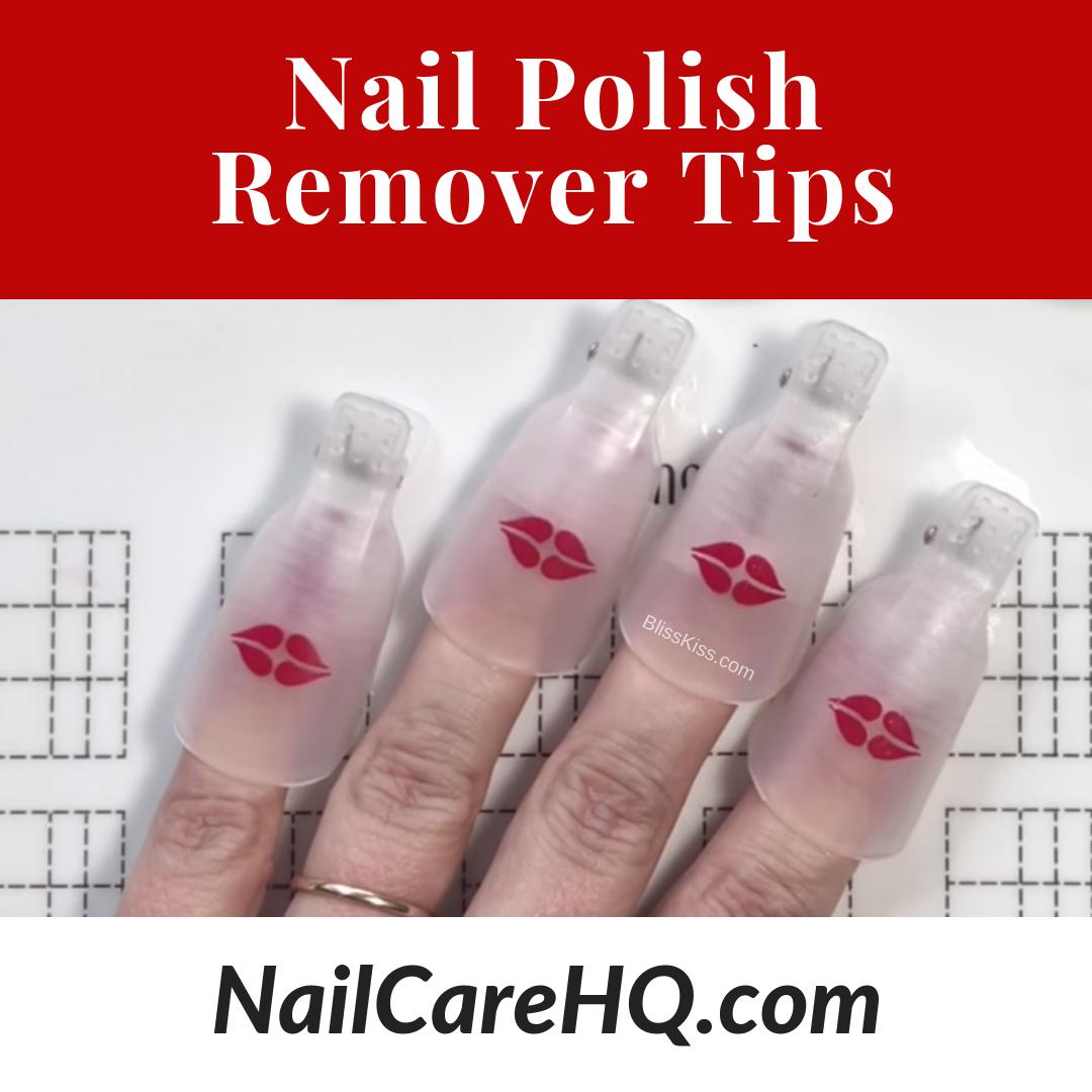 Nail Polish Remover Tips Nail Care Hq